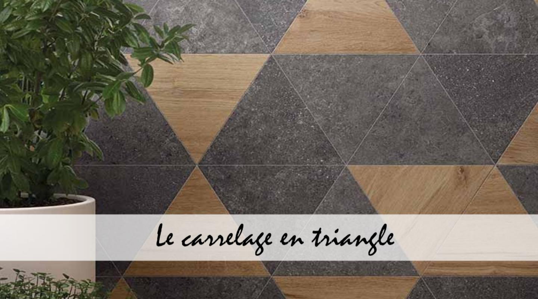 Les carreaux en triangle