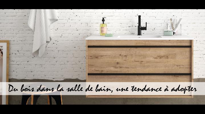 Du bois dans la salle de bain, une tendance à adopter - Décryptage et inspirations